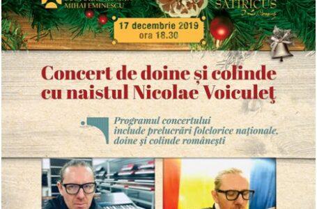 """Naistul Nicolae Voiculeţ va susţine un concert de doine şi colinde la Teatrul """"Satiricus. I.L. Caragiale"""""""